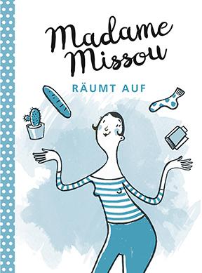 """Der Ratgeber """"Madame Missou räumt auf"""", ISBN 978-3-86936-785-9, GABAL Verlag, Frankfurt/M., 2017. Der Preis der Bücher ist jeweils € 14,- (D) und € 14,40 (A)."""